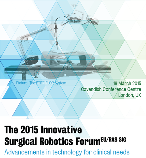 The 2015 Innovative Surgical Robotics Forum